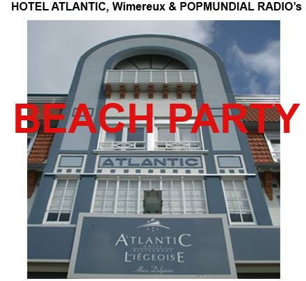 On of many productions, we did for the HOTEL ATLANTIC in Wimereux; our BEACH PARTIES