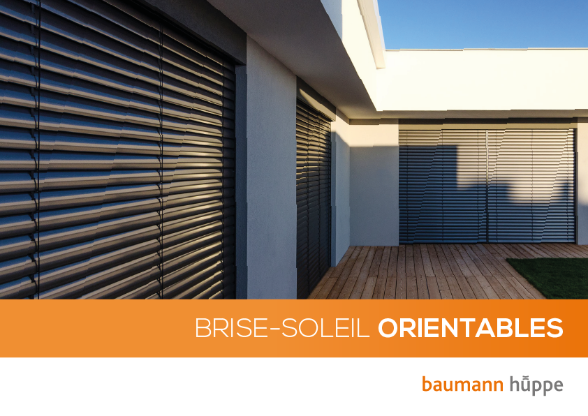 Brise-soleil orientables (BSO) : Documentation commerciale Baumann Hüppe
