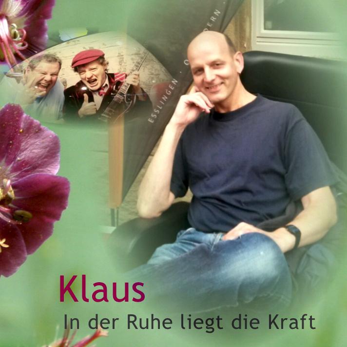 https://0501.nccdn.net/4_2/000/000/038/2d3/Klaus-In-der-Ruhe-liegt-die-Kraft-712x712.jpg
