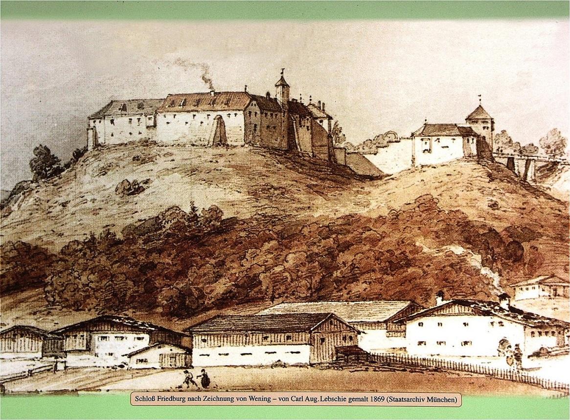 Das landesfürstliche Schloss Friedburg (Zeichnung von Wening 1721)