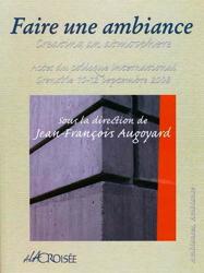 Faire une ambiances - Jean-François Augoyard