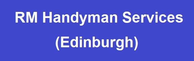 RM Handyman Services Edinburgh